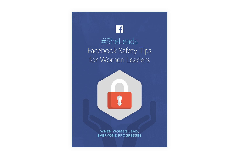 #SheLeads – Facebook Safety Tips for Women Leaders | Facebook | Makemark