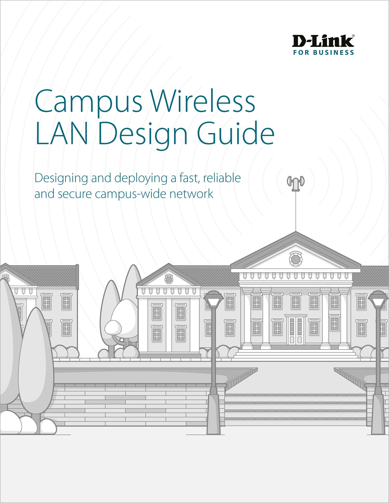 Campus Wireless LAN Design Guide | D-Link, Spiceworks | Makemark